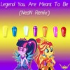 Legend You Were Meant To Be (NeoN Remix)