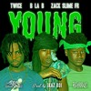 B La B ft. Zack Slime Fr & Twice -