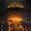poster of Tempo No Hay Perdon song