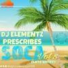 DJ ELEMENTZ PRESCRIBES SOCA VOL.5 (LATE ENTRY)