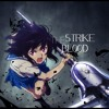 Strike The Blood Op 2 Full