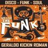 Geraldo.Kickin.Roman - We Got The Funk
