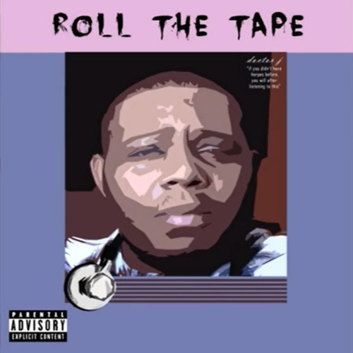 Dr. J & The Women - Roll The Tape (feat. Yung Child Support)