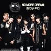 BTS No More Dream (SPEED VERSION) (+2.00x)