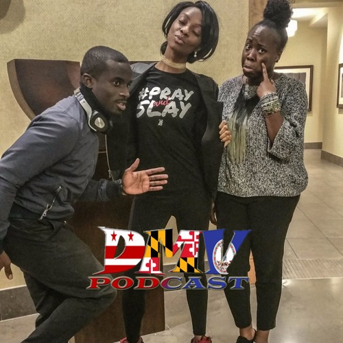 #75 DMV Podcast - #WeGoneBeAlright DMV Podcast Special Election Coverage