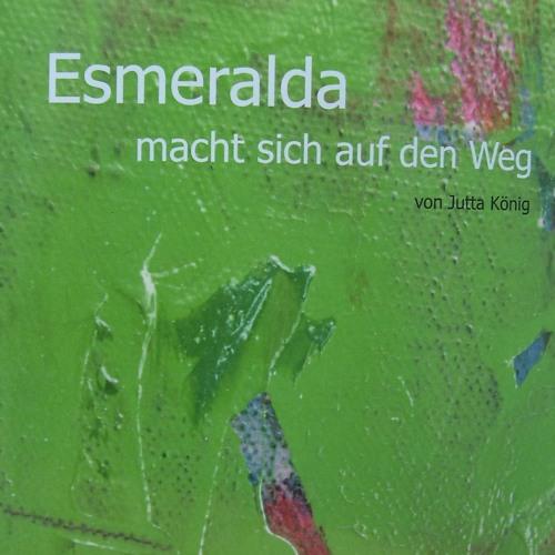 Esmeralda macht sich auf den Weg