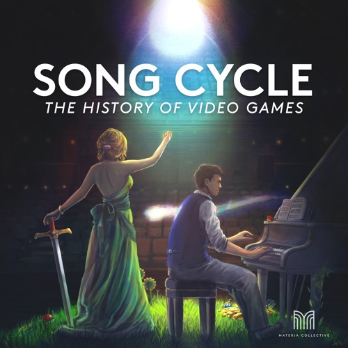 Materia - SONG CYCLE: The History of Video Games - Worlds That Never Were (from Journey)