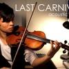 Last Carnival Violin Cover - Acoustic Cafe - Daniel Jang