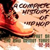 A Complete History of Hip Hop - Part 6a 1992-95