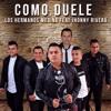 Los Hermanos Medina & Jhony Rivera - Como Duele Edit - Prod. Dj Alejho Molina DESCARGAR EN BUY