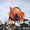He Got Game (Prod. By Garza)
