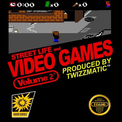 Street Life & Video Games Vol. 2