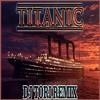Titanic - My Heart Will Go On (Dj ToRi Remix)