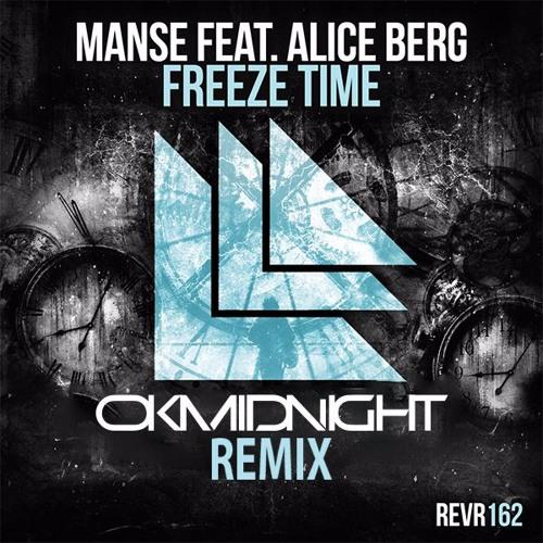 Manse - Freeze Time (OK Midnight Remix)
