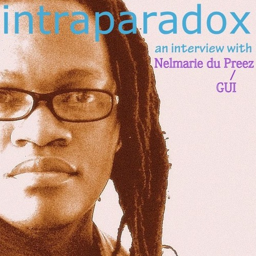 Intraparadox Interview With Nelmarie Du Preez (Part One) 26 Septmber 2016.1