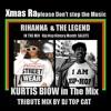 Kurtis Blow Feat. Rihanna In The Mix Xmas Raplease Dont Stop The Music Mix DJ Top Cat