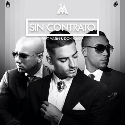 Maluma Ft Wisin & Don Omar - Sin Contrato