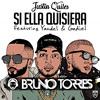 Justin Quiles Ft. Yandel & Gadiel – Si Ella Quisiera (Bruno Torres Remix) Portada del disco