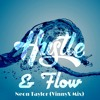 Hustle And Flow - Neon Taylor (VinnyX Mix)