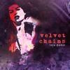 Velvet Chains