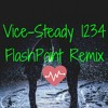 Vice - Steady 1234 - FlashPoint Remix