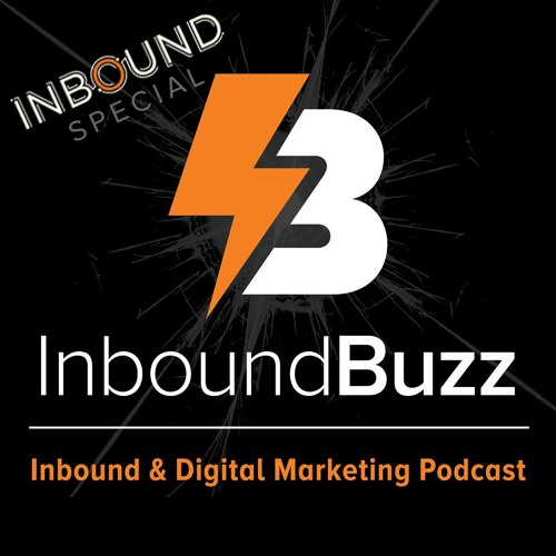 040 - Inbound Day 4 & Event Highlights + Chris Marr and HubSpot's Iliyana Stareva