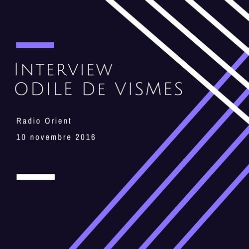 Interview Odile de Vismes Radio Orient 10/11/2016