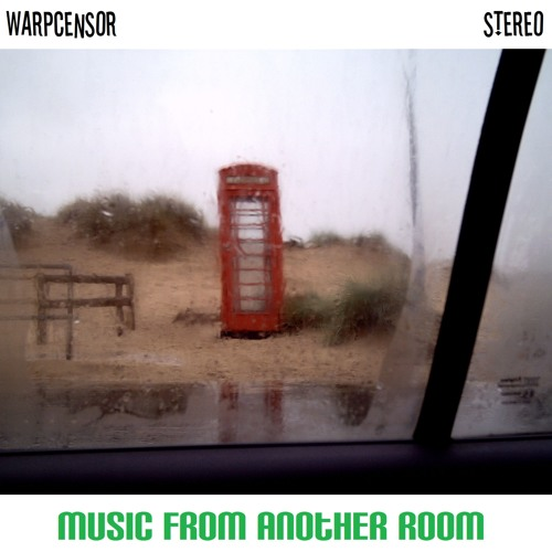 WarpCensor - Music From Another Room EP