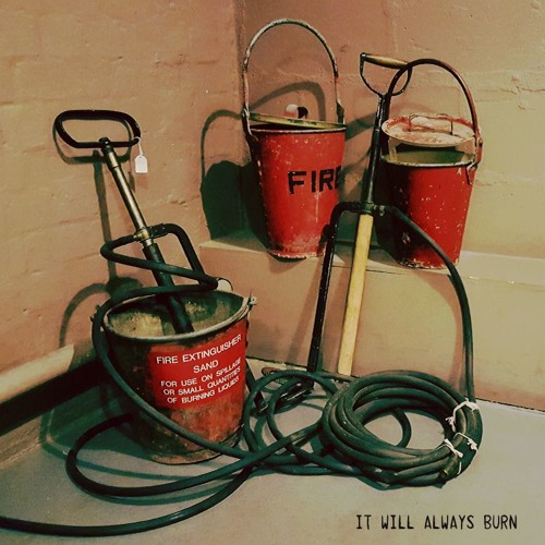 It Will Always Burn