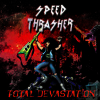 5- Speed Thrasher -A Lesson In Violence (Exodus Cover)