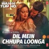 Dil Mein Chhupa Loonga Full Song - (Songspksongspk.audio)