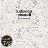 Night - Ludovico Einaudi - LFMPR remix