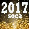 2017 TRINIDAD SOCA MIX PT 1 - 70 BIG TUNES