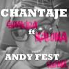 Shakira Chantaje Ft Maluma Andy Fest Remix Mp3