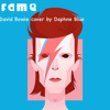12 Fame (Daphne Blue Cover Of David Bowie)