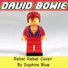 06 Rebel Rebel (Daphne Blue Cover Of David Bowie)