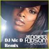 Jennifer Hudson - Spotlight (Dj Nic D. Remix)