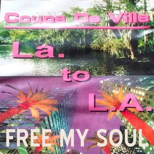 Free My Soul-Coupe DeVille