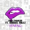 Chuk D'Aguilar Ft. Manuel Milez - Veneno (Teaser)
