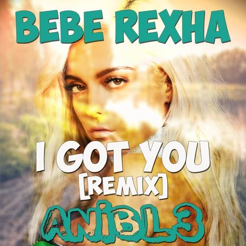 bebe rexha i got you mp3 download