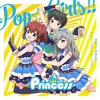 Battle Girl High School Idol All-Stars - Princess Pop☆Girls!