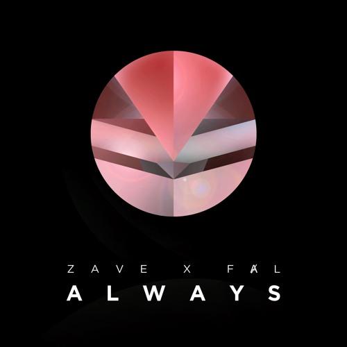 Zave X FȺL - Always