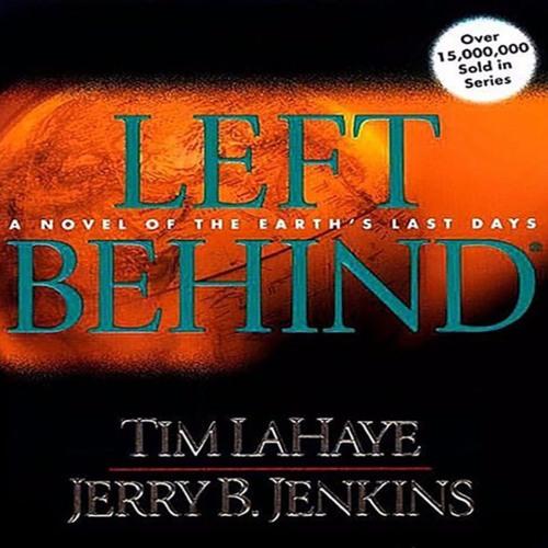 Tim LaHaye und Jerry B. Jenkins - The Left Behind Series