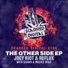 SD100 : Joey Riot & Reflux - The Other Side (hardstyle Mix)- release 30-nov-2016