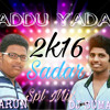 PEDDAPULI ESWARANNA {LADDU YADAV 2016} MIX BY DJ ARUN N DJ SUMANTH