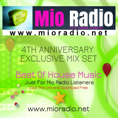 4th Anniversary Special Mix By Mio Radio Free Listening On Soundcloud