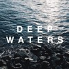 DEEP WATERS (feat. Jovi)