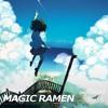 GUEST MIX: Magic Ramen - Future Kawaii Mix Vol.1