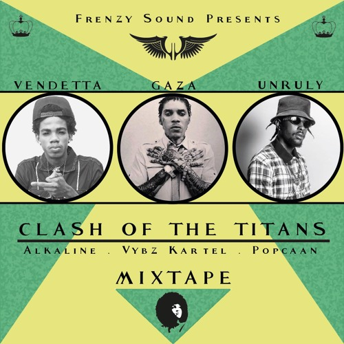 Clash Of The Titans !  Vybz Kartel, Alkaline & Popcaan Dancehall Mix (Nov2016)