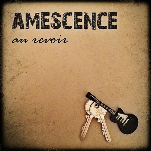 Amescence / Au Revoir (2016)